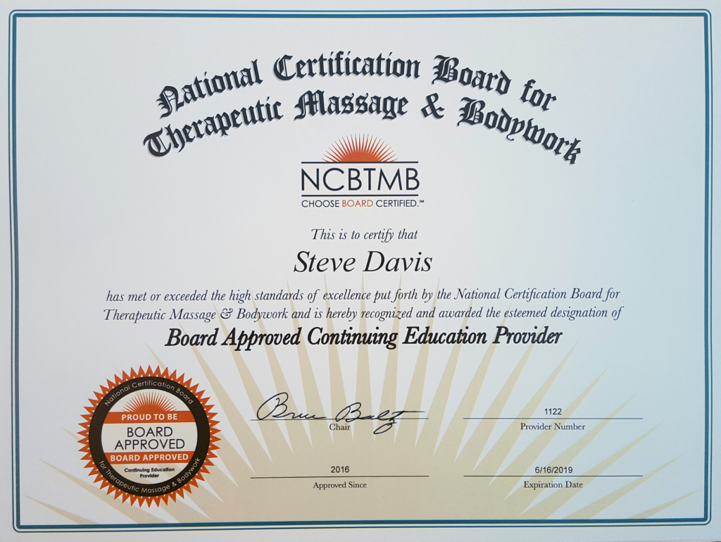 "Steve Davis, RYT, LMT, BCTMB. NCBTMB Approved Provider #1122. ""Steve Davis is approved by the National Certification Board for Therapeutic Massage & Bodywork (NCBTMB) as a continuing education Approved Provider and is also sponsored by NCBTMB to teach New York LMTs continuing education that is accepted by the state of New York for license renewal."""